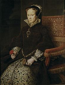 Regina Mary I a Angliei (1516-1558). Execuţiile protestanţilor care i se datorează i-au făcut pe oponenţii ei să o numească Mary cea Sângeroasă.