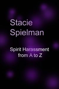 spirit harassment